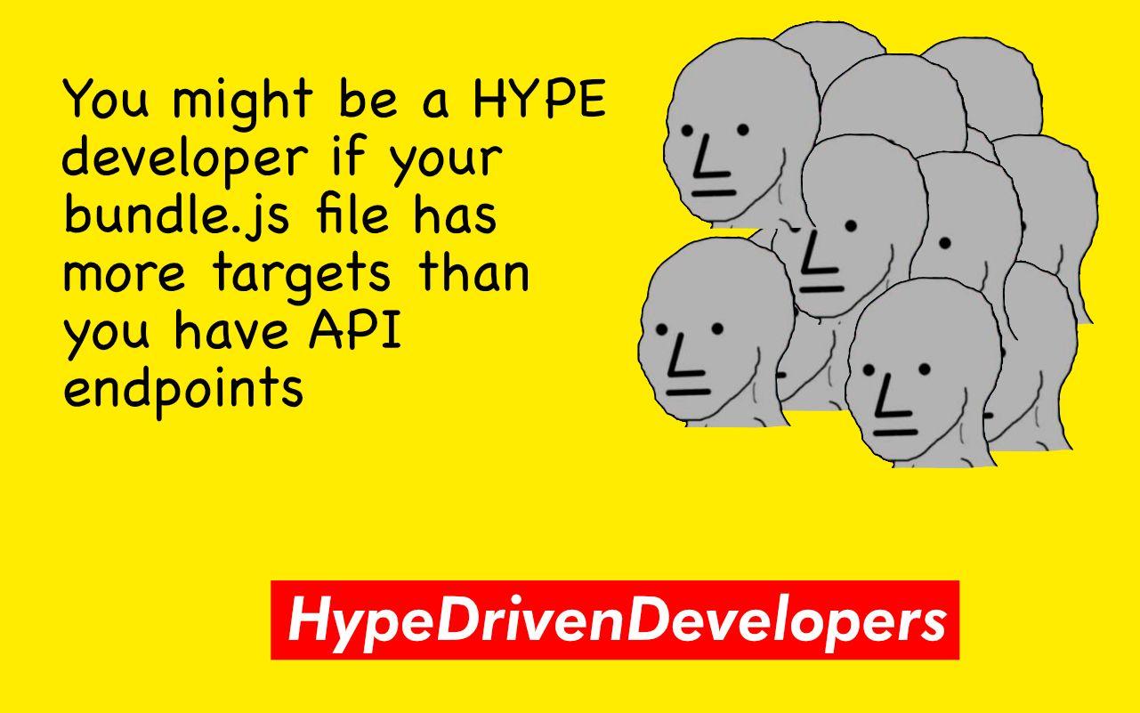 Are you a hype-driven developer?
